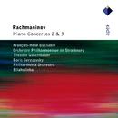Rachmaninov : Piano Concertos Nos 2 & 3  -  Apex/François-René Duchâble, Théodor Guschlbauer & Orchestre Philharmonique de Strasbourg, Boris Berezovsky, Eliahu Inbal & Philharmonia Orchestra