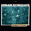 The Complete Live At Raji's/The Dream Syndicate