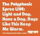 Light and Day/The Polyphonic Spree