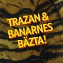 Trazan & Banarnes bästa/Trazan & Banarne