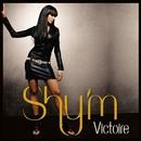 Victoire [Edit Radio] (Single Digital)/Shy'm