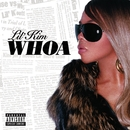 Whoa  [Digital Download]/Lil' Kim