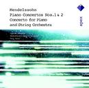 Mendelssohn : Piano Concertos Nos 1, 2 & Piano Concerto in A minor  -  Apex/Cyprien Katsaris, Kurt Masur & Gewandhausorchester Leipzig