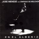 En el Albeniz/Jose Menese y Enrique de Melchor
