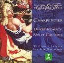 Charpentier : Divertissements, Airs & Concerts/William Christie