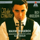 Bruch : Violin Concerto No.1/Maxim Vengerov, Kurt Masur & Gewandhausorchester Leipzig