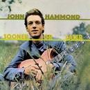 Sooner Or Later/John Hammond Jr.