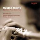 Musica Triste - Estonian Flute Concertos/Maarika Järvi and Tallinn Chamber Orchestra