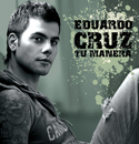 Tu Manera(Digital Single)/Eduardo Cruz