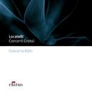 Locatelli : Concerti grossi  -  Elatus/Concerto Köln