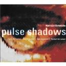Birtwistle : Pulse Shadows/Reinbert de Leeuw, Arditti Quartet & Nash Ensemble