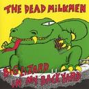 Big Lizard In My Back Yard/The Dead Milkmen