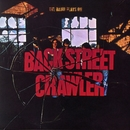 The Band Plays On (US Internet Release)/Back Street Crawler