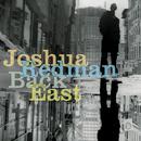 Back East/Joshua Redman