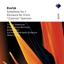 Dvorák : Symphony No.7, Romance & Carnival Overture  -  Apex/Thomas Zehetmair, Eliahu Inbal & Philharmonia Orchestra