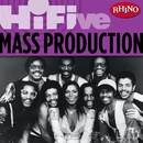 Rhino Hi-Five: Mass Production/Mass Production