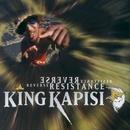 Reverse Resistance/King Kapisi
