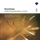 Vieuxtemps : Violin Concertos Nos 2, 4 & 5  -  Apex/Alexander Markov, Lawrence Renes & Monte-Carlo Philharmonic Orchestra