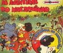 Coleção Disquinho 2002 - As Aventuras Do Macaquinho / A Escolinha Do Papagaio/Elenco Teatro Disquinho