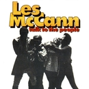 Talk To The People/Les McCann Ltd