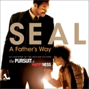 A Father's Way/Seal