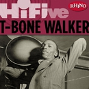 Rhino Hi-Five: T-Bone Walker/T-Bone Walker
