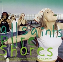 Pure Shores/All Saints