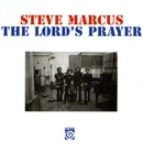 The Lord's Prayer/Steve Marcus