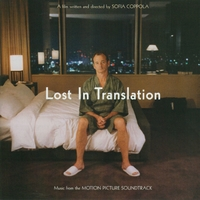 Lost In Translation - Original Soundtrack