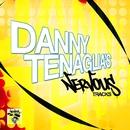 Danny Tenaglia's Nervous Tracks/Danny Tenaglia