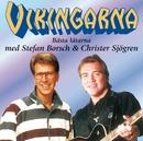 Bästa låtarna med Stefan Borsch och Christer Sjögren/Vikingarna