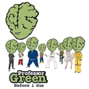 "Before I Die - 12""/Professor Green"