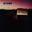 Welcome to Sky Valley/Kyuss