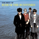 The Best of Echo & The Bunnymen/Echo and The Bunnymen