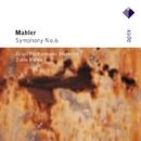 Mahler : Symphony No.6  -  Apex/Zubin Mehta & Israel Philharmonic Orchestra