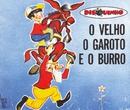 Coleção Disquinho 2002 - O Velho o Garoto e o Burro/Elenco Teatro Disquinho