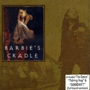 Barbies Cradle/Barbie's Cradle