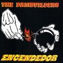 Encendedor (Remastered)/The Dambuilders