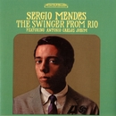 The Swinger From Rio/Sergio Mendes