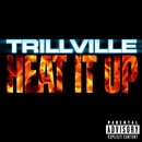 Heat It Up/Trillville
