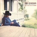 I Just Came Home To Count The Memories/John Anderson
