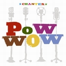 Chanter/POW WOW