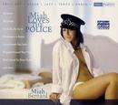 Miah Loves The Police/Miah Bernard