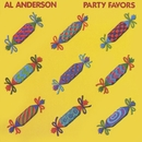 Party Favors/Al Anderson