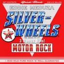 Silver Wheels/Eddie Meduza