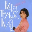 I've Got The Music In Me/Julie Su
