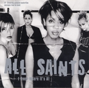 All Saints / I Know Where It's At/All Saints