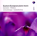 Gubaidulina, Ustvolskaya, Górecki & Pelécis : Piano Concertos  -  Apex/Alexei Lubimov