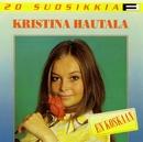 20 Suosikkia / En koskaan/Kristina Hautala