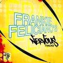 Frankie Feliciano's Nervous Tracks/Frankie Feliciano